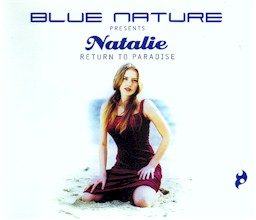 Cover from Blue Nature presents Natalie: Return to paradise lyrics