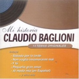 "Claudio Baglioni Spanish songs ""Mi historia"" lyrics"
