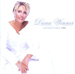 Cover from Dana Winner: Unforgettable too lyrics