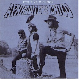 Cover from the Aphrodite's Child album: It's five o'clock lyrics