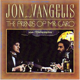 Cover from the Jon and Vangelis album: The friends of Mr. Cairo (lyrics)