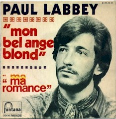 Cover from the Paul Labbey single: Mon bel ange blond + Ma romance