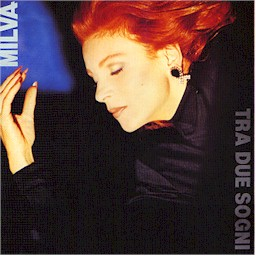 Cover from: Tra due sogni (Milva and Vangelis)
