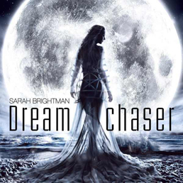 cover from Sarah Brightman : dreamchaser (So long agoo, so clear)